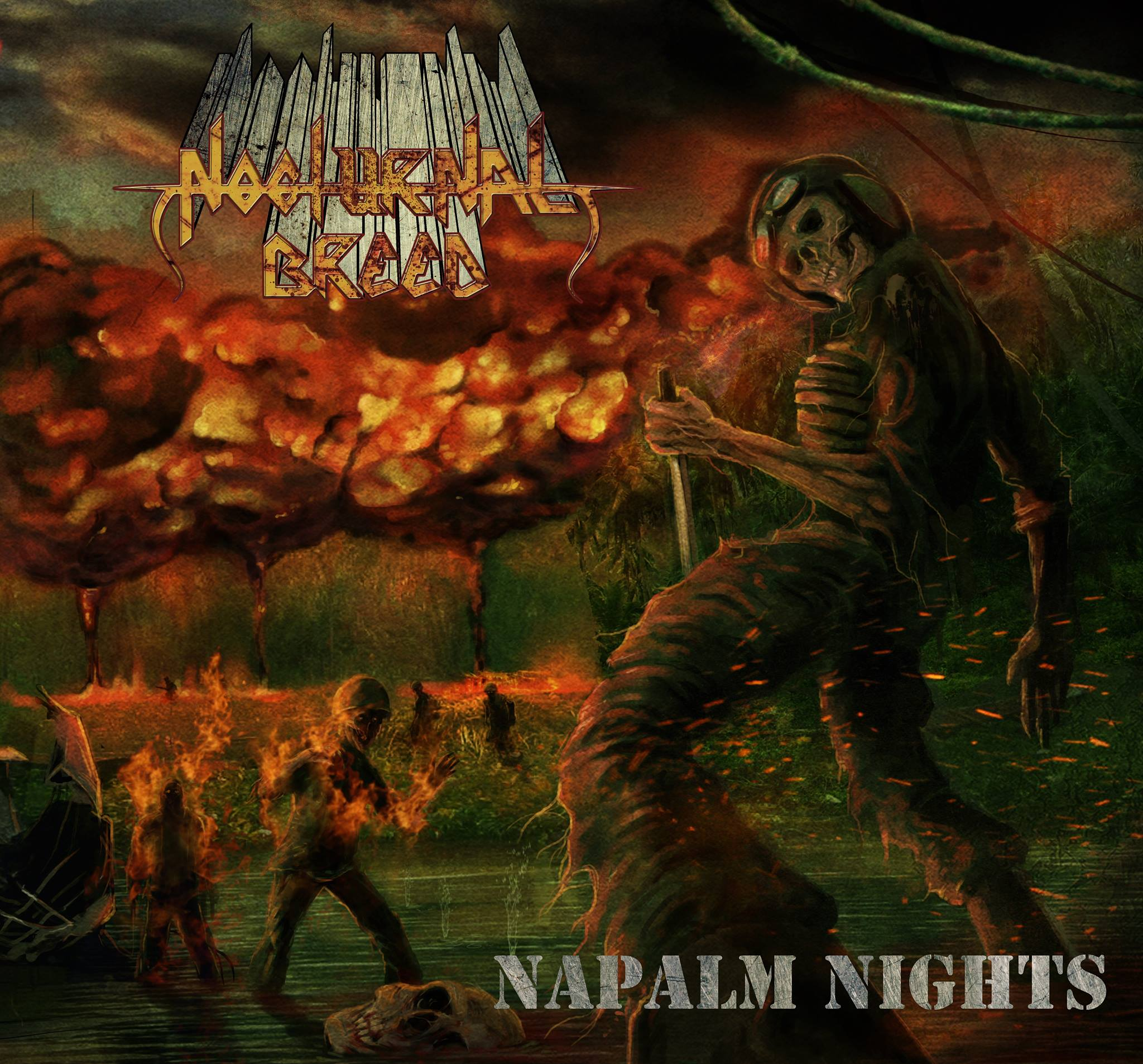 Nocturnal Breed - Napalm Nights