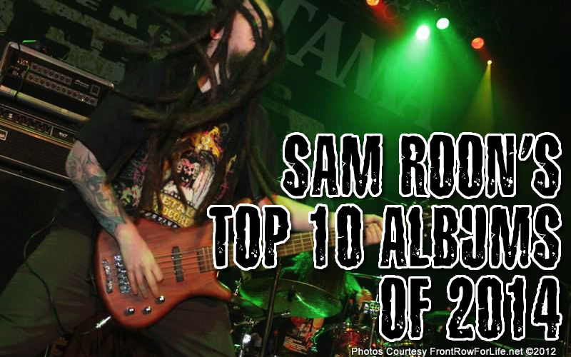 Sam Roon's Top 10 Albums of 2014