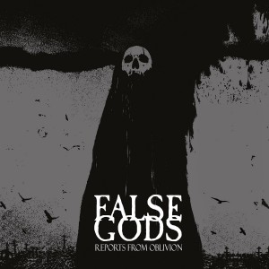 False-Gods-Reports-From-Oblivion