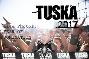 Fear Of Domination Live Photos From Tuska Open Air Metal Festival 2017
