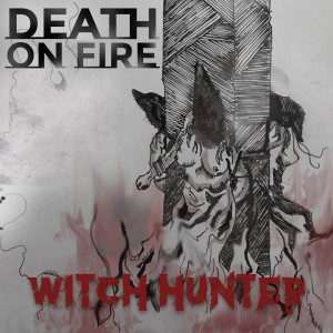 Death on Fire - Witch Hunter - Cover