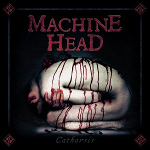 Machine Head - Catharsis - Cover