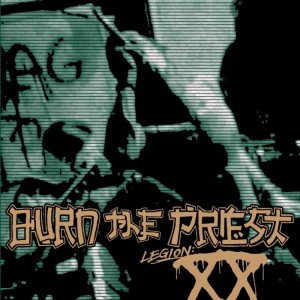 Burn the Priest - Legion XX - Cover