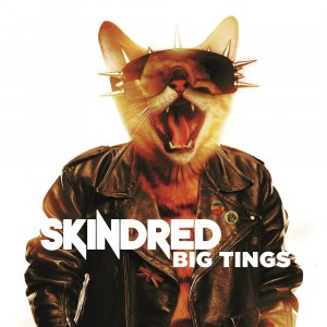 Skindred-Big-Tings-Cover