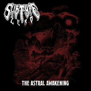 Subtype Zero - The Astral Awakening - Cover