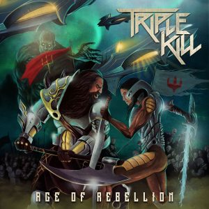 Triple Kill - Age of Rebellion - Cover