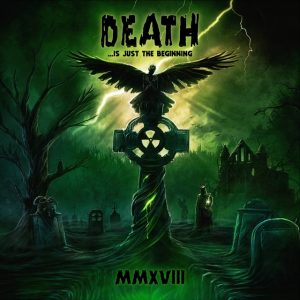 Nuclear Blast, Death Is Just The Beginning MMXVIII