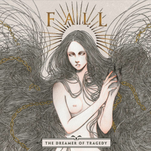 Fall - The Dreamer of Tragedy - Cover