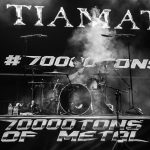Tiamat - 70,000 Tons of Metal - By Jason Carlson