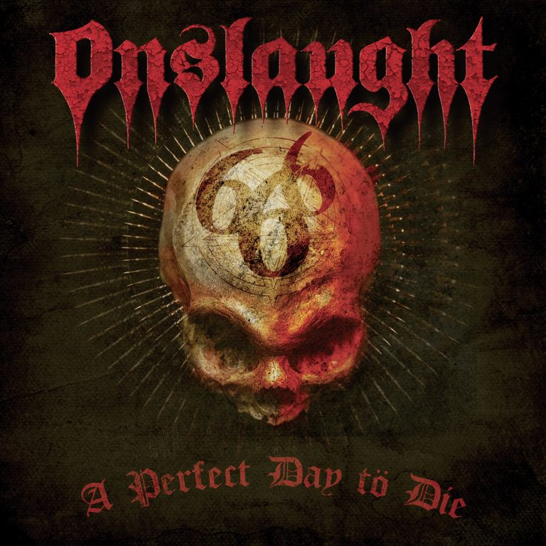 Onslaught - A Perfect Day to Die - Cover