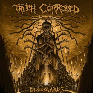 Truth Corroded - Bloodlands - Cover