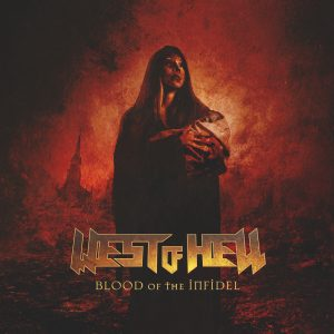 West of Hell - Blood of the Infidel - Cover