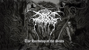 Darkthrone - The Hardship of the Scots - Promo