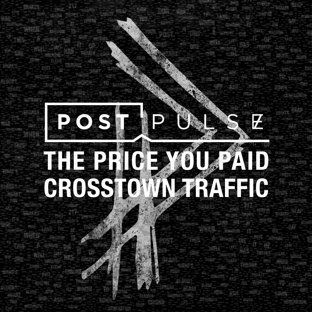 Post Pulse, The Price You Paid
