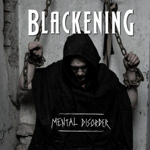 Blackening - Mental Disorder - Coer