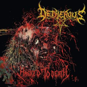Detherous - Hacked to Death - Cover