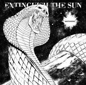 Extinguish the Sun - Antihero