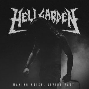 Hellgarden - Making Noise - Cover