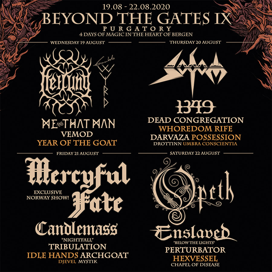 Opeth, Mercyful Fate, Candlemass, Enslaved, Sodom, 1349, Heilung, Me And That Man To Perform At Beyond the Gates IX