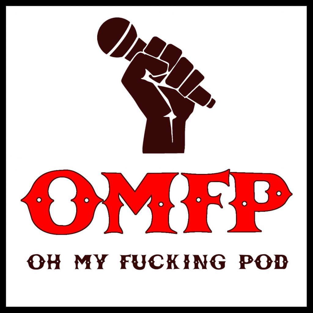 Oh My Fucking Pod Cover